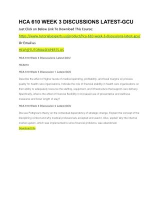 HCA 610 WEEK 3 DISCUSSIONS LATEST-GCU