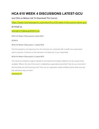 HCA 610 WEEK 4 DISCUSSIONS LATEST-GCU