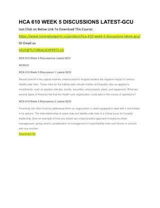 HCA 610 WEEK 5 DISCUSSIONS LATEST-GCU