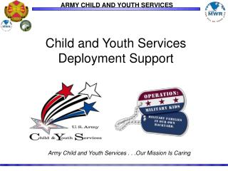 Child and Youth Services Deployment Support