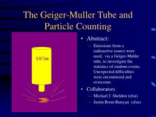 The Geiger-Muller Tube and Particle Counting