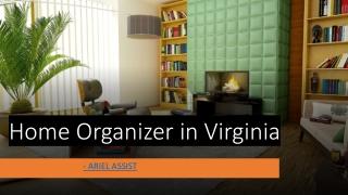 Home Organizer in Virginia