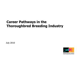 Career Pathways in the Thoroughbred Breeding Industry