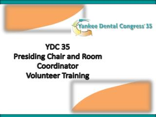 YDC 35 Presiding Chair and Room Coordinator  Volunteer Training