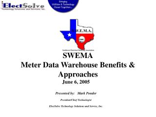 SWEMA Meter Data Warehouse Benefits & Approaches