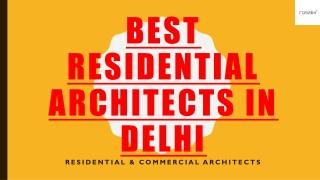 Best Residential Architects in Delhi
