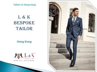 Hong Kong Custom Tailors | Best Custom Tailor Hong Kong