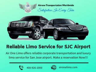 Reliable Limo Service for SJC Airport