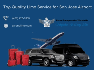 Top Quality Limo Service for San Jose Airport