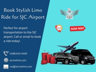 Book Stylish Limo Ride for SJC Airport