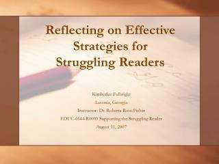 Reflecting on Effective Strategies for Struggling Readers