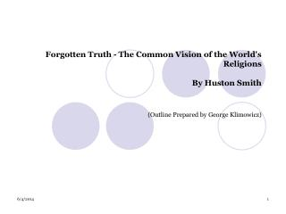Forgotten Truth - The Common Vision of the World's Religions By Huston Smith