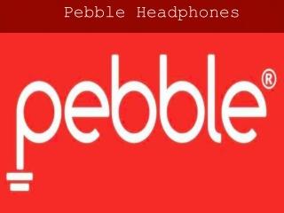 Pebble headphone