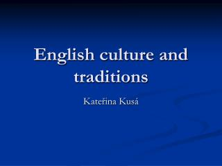 English culture and traditions