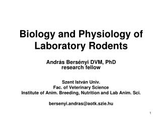 Biology and Physiology of Laboratory Rodents
