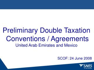 Preliminary Double Taxation  Conventions / Agreements United Arab Emirates and Mexico