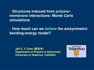 Structures induced from  polymer-membrane  interactions: Monte Carlo simulations  How much can we  torture  the axisymme