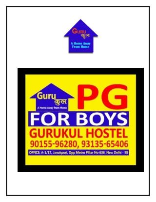 BOYS PG IN UTTAM NAGAR FOR STUDENTS