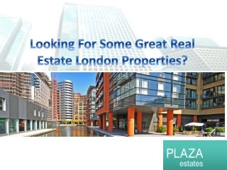 Exclusive Central London Properties by Plaza Esates