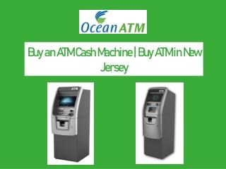 Buy an ATM Cash Machine   Buy ATM in New Jersey   Ocean ATM