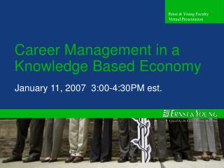 Career Management in a Knowledge Based Economy