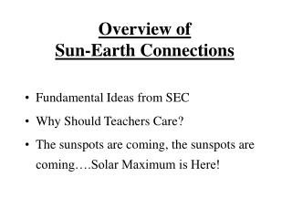 Overview of  Sun-Earth Connections