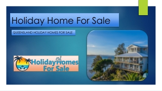 Queensland Holiday Homes For Sale