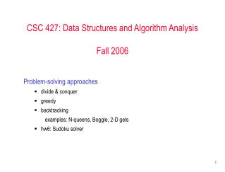 CSC 427: Data Structures and Algorithm Analysis Fall 2006