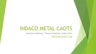Anodized Aluminum Applications