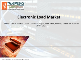 Electronic Load Market worth US$ 1.8 Bn by 2027