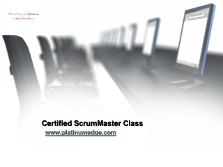 Certified ScrumMaster Class - https://platinumedge.com/