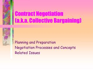 Contract Negotiation (a.k.a. Collective Bargaining)
