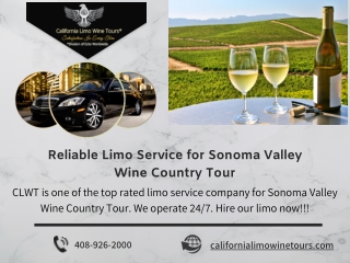 Reliable Limo Service for Sonoma Valley Wine Country Tour