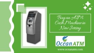 Buy an ATM Cash Machine New Jersey   Cheap ATM Machines   Ocean ATM