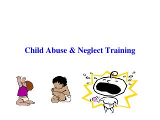 Child Abuse & Neglect Training