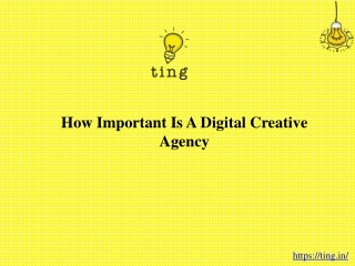 How important is a digital creative agency?