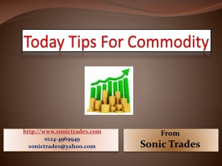 today tips for commodity