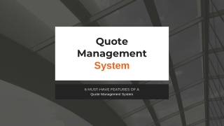 Features of a Quote Management System
