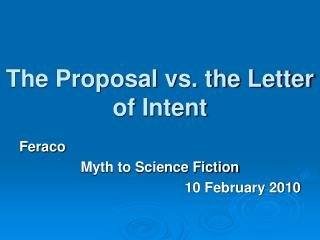 The Proposal vs. the Letter of Intent