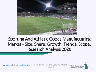 Sporting And Athletic Goods Manufacturing Market 2020 Size, share, Growth Forecast 2022