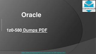 Oracle 1z0-580 Practice Test Questions~ Unique and the Most Challenging | DumpsPass4sure