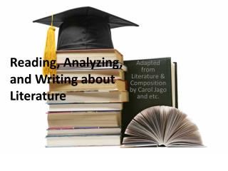 Reading, Analyzing, and Writing about Literature