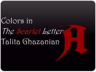 Colors in The Scarlet Letter Talita Ghazanian