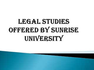 Legal studies offered by Sunrise University