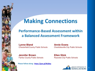 Making Connections Performance-Based Assessment within a Balanced Assessment Framework