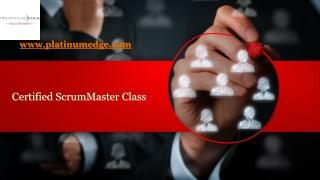Certified ScrumMaster Class, Orange County - https://platinumedge.com/