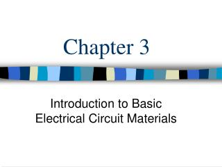 Introduction to Basic Electrical Circuit Materials