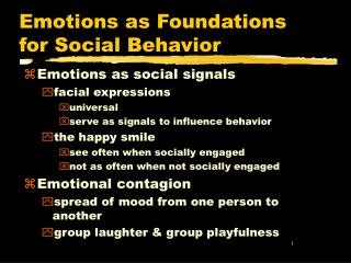 Emotions as Foundations for Social Behavior