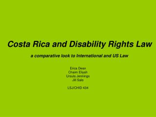 Costa Rica and Disability Rights Law a comparative look to International and US Law