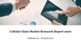 Cellular Glass Market Research Report 2020
